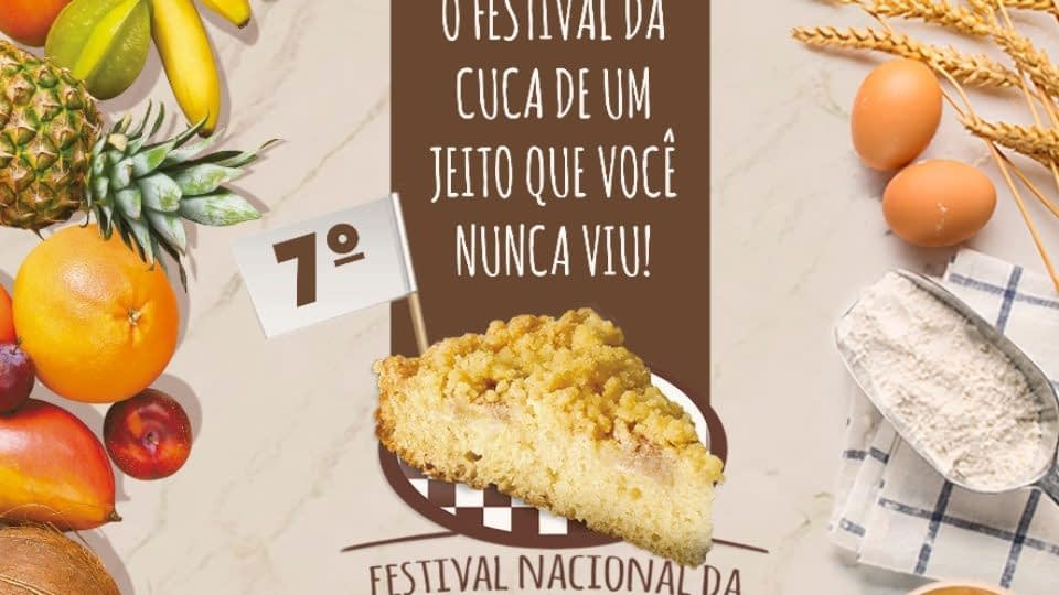 7º Festival Nacional da Cuca inicia nesta quinta-feira, 30